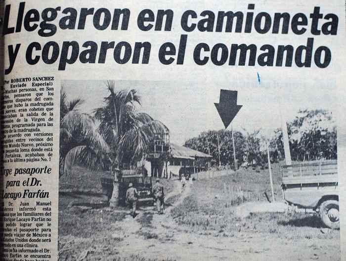 Más de veinte guerrilleros llegaron a los alrededores de La Fortaleza, a bordo de una camioneta, que iba tan repleta que rechinaba contra el suelo. Aquí se produjo el combate.