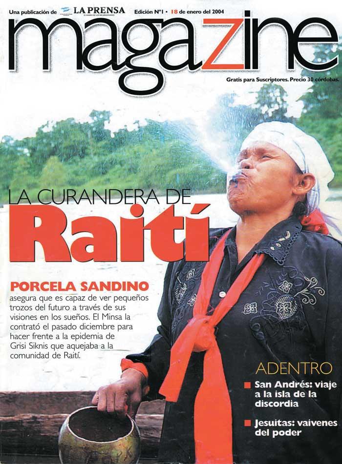 Magazine, La curandera de Raití